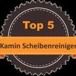 Top 5 – Kamin Scheibenreiniger