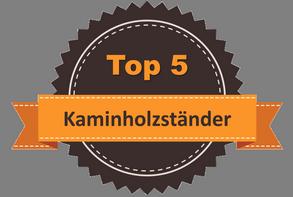 Top 5 – Kaminholzständer