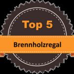 Top 5 – Brennholzregal