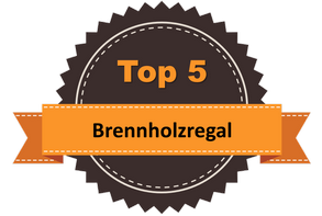 Top 5 – Brennholzregal