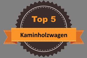 Top 5 – Kaminholzwagen
