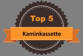 Top 5 – Kaminkassette