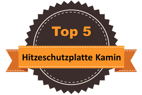 Top 5 – Hitzeschutzplatte Kamin